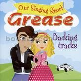 Our Singing School: Grease (Backing Tracks CD)