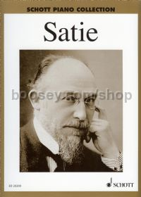 Satie Selected works (Schott Piano Collection series)