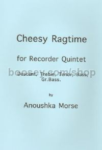 Cheesy Ragtime (for 5 recorders)