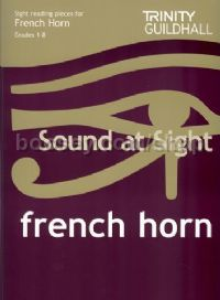 Sound at Sight for French Horn Grades 1-8
