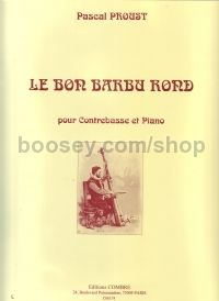 Le Bon Barbu Rond (for double bass & piano)