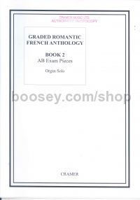 Graded Romantic French Anthology For Organ Book 2