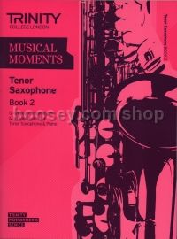 Musical Moments Tenor Saxophone Book 2 - Score & Part