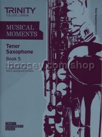 Musical Moments Tenor Saxophone Book 5 - Score & Part
