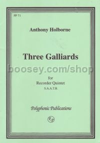 Three Galliards (recorders SAATB)