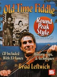 Old Time Fiddle Round Peak Style (Bk & CD)