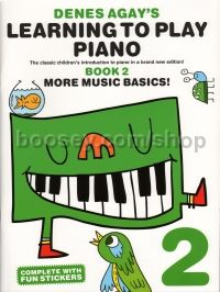 Denes Agay's Learning To Play Piano - Book 2 - More Music Basics!