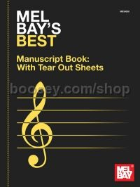 Mel Bay's Best Manuscript Book With Tearout Sheets