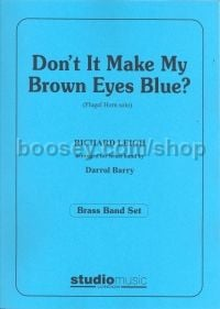 Don't It Make My Brown Eyes Blue (Flugelhorn & Brass Band)