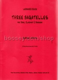 Three Bagatelles for oboe, clarinet in Bb & bassoon