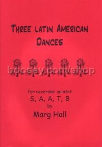 3 Latin American Dances - 5 recorders