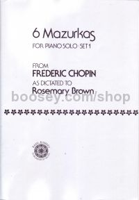 6 Mazurkas for piano solo (set 1) from Frederic Chopin