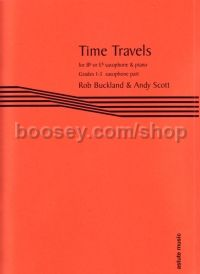 Time Travels, arr. Buckland and Scott Eb/Bb Sax (Part Only)