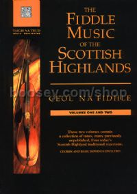 The Fiddle Music of the Scottish Highlands, Volumes 1 & 2