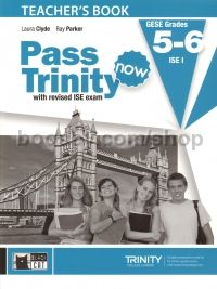 Pass Trinity Now GESE Grades 5-6 (Teacher's Book)