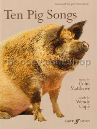 Ten Pig Songs (Unison Voices & Piano)