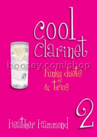 Cool Clarinet 2: Funky Duets & Trios