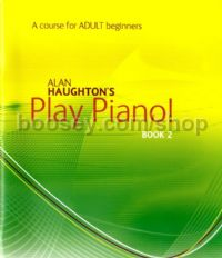 Play Piano! Adult Beginners Book 2