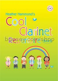 Cool Clarinet Repertoire Book 2: Student (Book & CD)