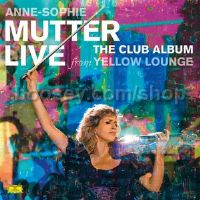 Anne-Sophie Mutter: The Club Album - Live from Yellow Lounge (Deutsche Grammophone LPs)