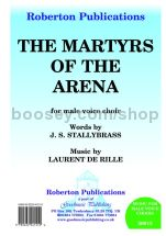 Martyrs of the Arena for male choir