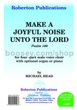 Make a Joyful Noise unto the Lord for male choir