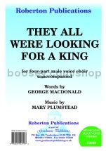 They All Were Looking for a King for male choir
