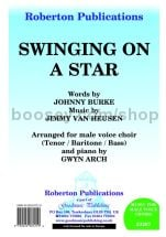 Swinging On a Star for male choir