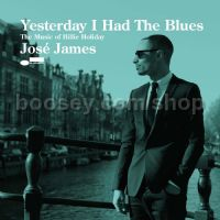 Yesterday I Had The Blues: The Music of Billie Holiday (Blue Note Audio CD)