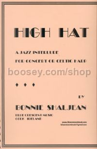 High Hat: A Jazz Interlude for Concert or Celtic Harp