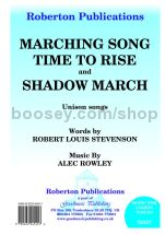 Marching Song / Time To Rise / Shadow March for unison voices