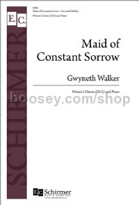 Maid of Constant Sorrow (SSA Choral Score)