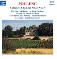 Complete Chamber Music vol.5 - Histoire de Babar (L')/Leocadia (Naxos Audio CD)