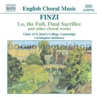 Lo, the Full, Final Sacrifice/Magnificat/Unaccompanied Partsongs, Op. 17 (Naxos Audio CD)