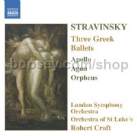 Three Greek ballets: Apollo, Agon & Orpheus (Naxos Audio CD)