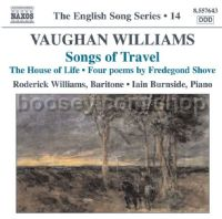 Songs of Travel/House of Life/Linden Lea/Poems (4) by Fredegond Shove (Naxos Audio CD)
