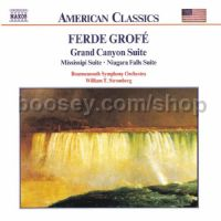 Grand Canyon Suite/Mississippi Suite/Niagara Falls (Naxos Audio CD)