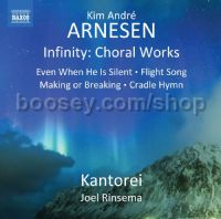 Infinity Choral Works (Naxos Audio CD)