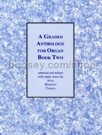 A Graded Anthology for Organ, Book 2