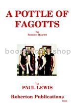 A Pottle of Fagotts for 4 bassoons