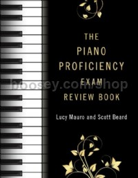 The Piano Proficiency Exam Review Book