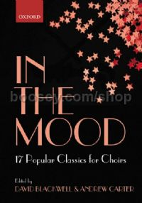 In the Mood 17 Jazz Classics for Choirs SATB