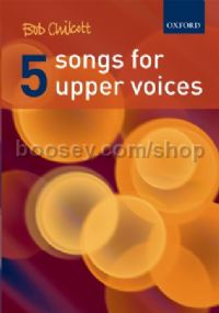 Five Songs for Upper Voices (vocal score)