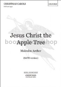 Jesus Christ The Apple Tree (SATB & organ)