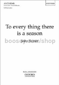 To every thing there is a season (vocal score)