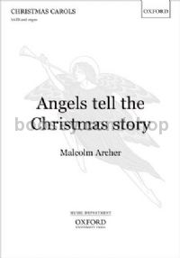 Angels tell the Christmas story (vocal score)