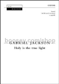 Holy is the true light - SATB a cappella