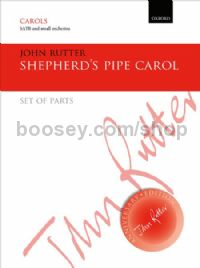 Shepherd's Pipe Carol for SATB & small orchestra (set of parts)