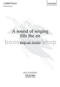 A sound of singing fills the air - SATB & organ