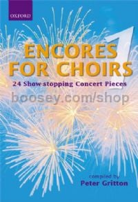 Encores For Choirs SATB
